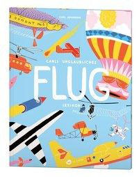 »Carls unglaubliches Flug-Lexikon«  —  Aladin Verlag