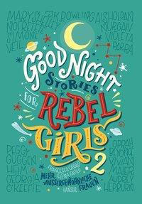 »Good Night Stories for Rebel Girls 2« - Hanser Verlag