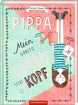 »Pippa - Mein (ganzes) Leben steht Kopf« — Coppenrath