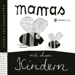 »Mamas mit ihren Kindern« - aracari verlag ag