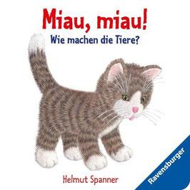 »Miau, miau! - Wie machen die Tiere?«  —  Ravensburger