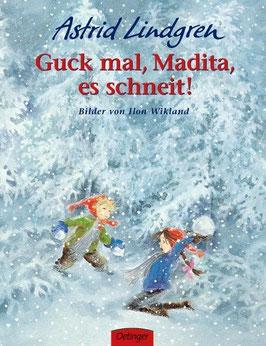 »Guck mal Madita, es schneit«  —  Oetinger Verlag