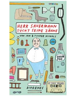 »Herr Sauermann such seine Zähne«  —  Diogenes Verlag