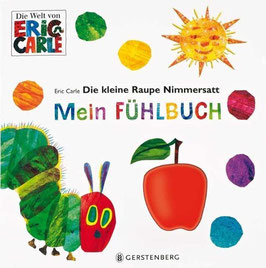 »Die kleine Raupe Nimmersatt - Mein Fühlbuch«  — Gerstenberg