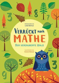 »Verrückt nach Mathe - Der verzauberte Wald« - White Star Verlag