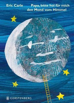 »Papa, bitte hol für mich den Mond vom Himmel«  — Gerstenberg