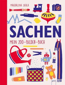»SACHEN. Mein 200-Bilder-Buch«  —  Arena Verlag