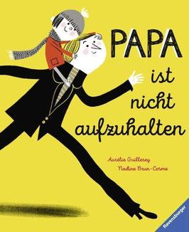 »Papa ist nicht aufzuhalten«  —  RAVENSBURGER