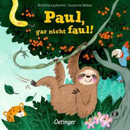»Paul, gar nicht faul« - Oetinger