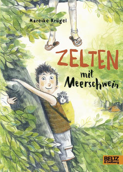 »Zelten mit Meerschwein« - Beltz&Gelberg