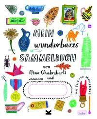 »Mein wunderbares Sammelbuch« - Laurence King Verlag
