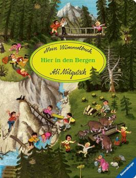 »Mein Wimmelbuch: Hier in den Bergen«  —  Ravensburger