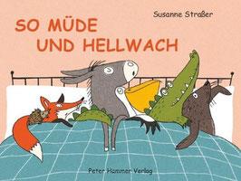 »So müde und hellwach«  — Peter Hammer Verlag