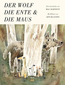 »Der Wolf, dieEnte und die Maus« — Nord Süd Verlag