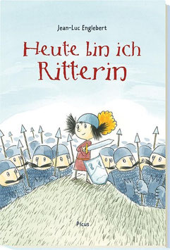 »Heute bin ich Ritterin« - Picus Verlag