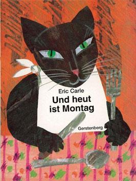 »Und heut ist Montag«  — Gerstenberg