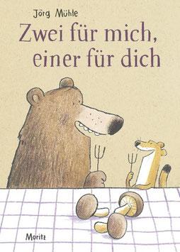 »Zwei für mich, einer für dich« — Moritz