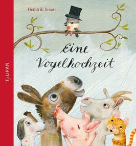 »Die Vogelhochzeit« Tulipan Verlag