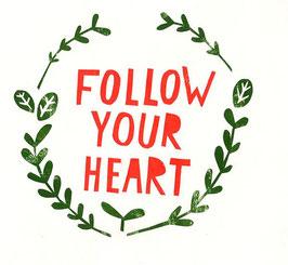 »Follow your heart« - FRAUKNOPP