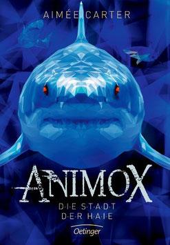 »Animox - Die Stadt der Haie« — Oetinger