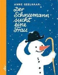 »Der Schneemann sucht eine Frau «  —  Leiv Verlag