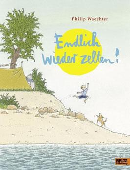 »Endlich wieder zelten« — Beltz Gelberg