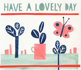 »Have a lovely day« - FRAUKNOPP