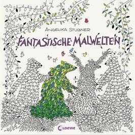 »Fantastische Malwelten« - Loewe