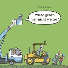 »Wieso geht´s hier nicht weiter?«  —  Moritz Verlag