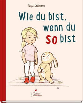 »Wie du bist, wenn du so bist« - Klett Kinderbuch