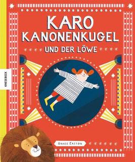 »Karo Kanonenkugel und der Löwe« - Knesebeck