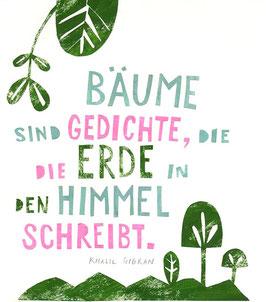 »Zitat Bäume« - FRAUKNOPP