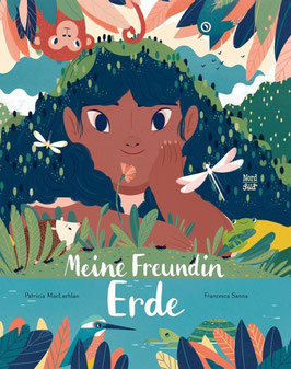 »Meine Freundin Erde« - NordSüd Verlag