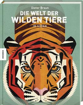 »Die Welt der Wilden Tiere im Süden«  —  Knesebeck Verlag