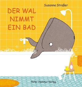 »Der Wal nimmt ein Bad«  —  Peter Hammer Verlag