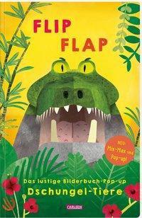 """»FLIP FLAP – Das lustige Bilderbuch-Pop-up """"Dschungel-Tiere""""«  —  Carlsen Verlag"""
