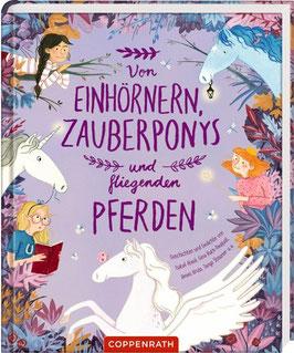 »Von Einhörnern, Zauberponys und fliegenden Pferden« - Coppenrath
