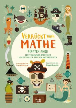 »Piraten ahoi! Die verwegenen Abenteuer von Dezimalen, Brüchen und Prozenten« - White Star Verlag