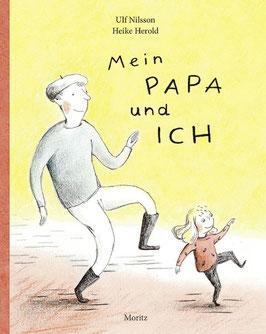 »Mein Papa und ich« — Moritz Verlag
