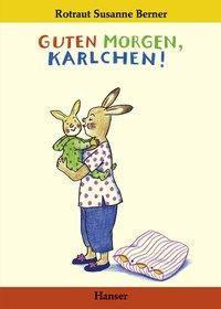 »Guten Morgen, Karlchen!«  — Hanser