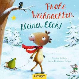 »Frohe Weihnachten, kleiner Elch!«  —  Oetinger Verlag