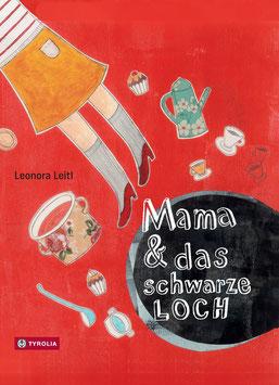 »Mama und das schwarze Loch«  —  Tyrola