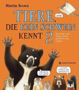 »Tiere, die kein Schwein kennt 2« - Gerstenberg