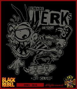 :: JERKS on Tour :: (in Kürze erhältlich)