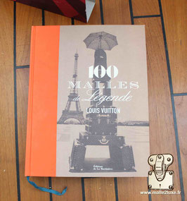 Livre Louis Vuitton 100 malles de légende