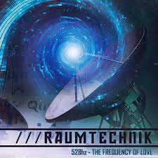 Raumtechnik - 528Hz Frequency Of Love     ! Not available !