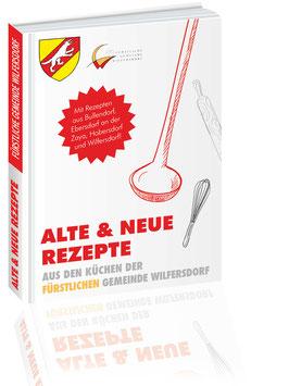Alte & neue Rezepte aus den Küchen der Marktgemeinde Wilfersdorf