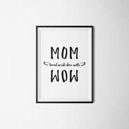 PRINT MOM WOW