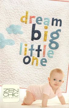 Nähanleitung für den Quilt DREAM BIG LITTLE ONE von Zen Chic