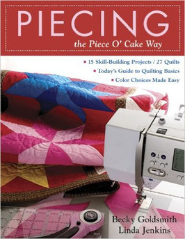Piecing – the Piece O'Cake Way